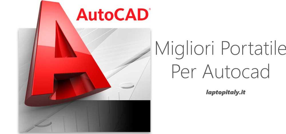 Migliori portatile AutoCAD 2019 solidworks